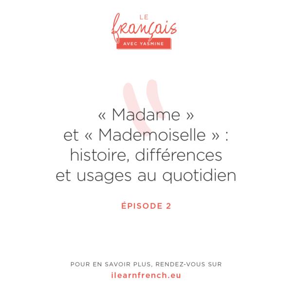 Episode 2: Madame ou Mademoiselle?