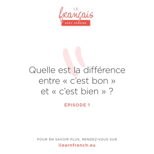 Episode 1: Le français avec Yasmine: c'est bon ou c'est bien?