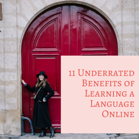 Learning French Online: 11 Underrated Benefits of Learning a Language Online